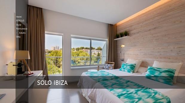 Hotel FERGUS Style Palmanova - Solo Adultos barato