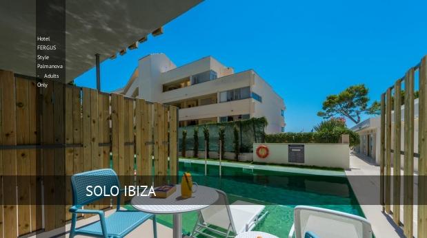 Hotel FERGUS Style Palmanova - Solo Adultos ofertas