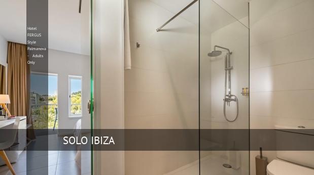 Hotel FERGUS Style Palmanova - Solo Adultos opiniones