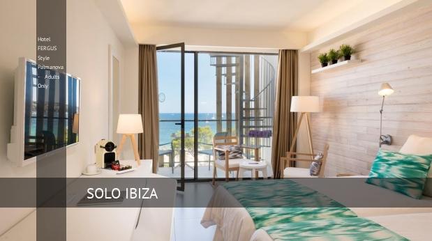 Hotel FERGUS Style Palmanova - Solo Adultos Palmanova