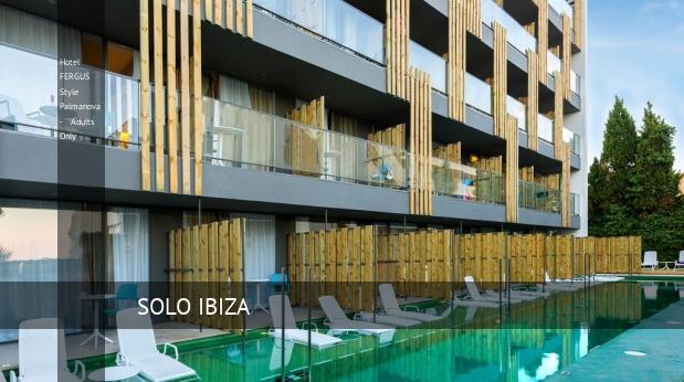 Hotel fergus style palmanova adults only en mallorca for Style hotel mallorca