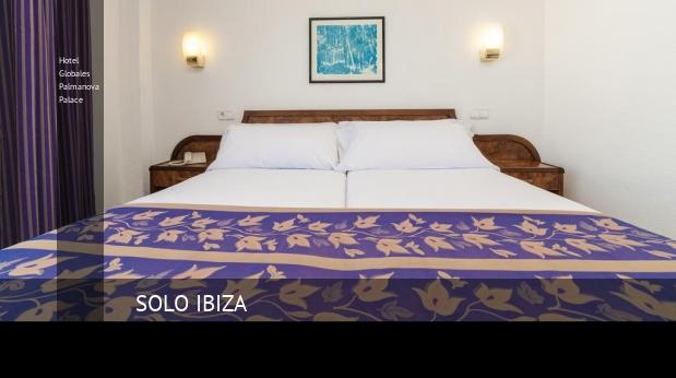 Hotel Globales Palmanova Palace opiniones