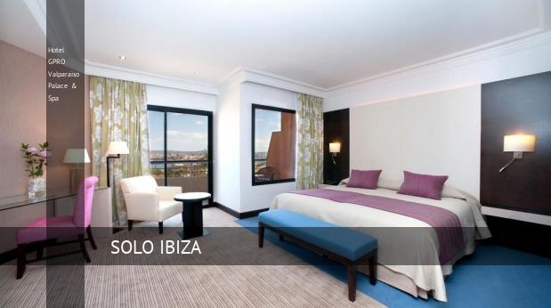 Hotel GPRO Valparaiso Palace & Spa 5 Estrellas