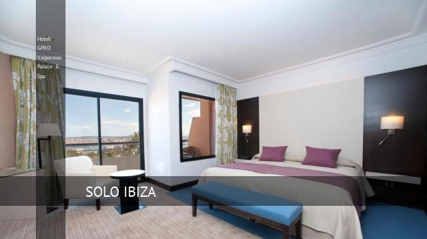 Hotel GPRO Valparaiso Palace & Spa consejos