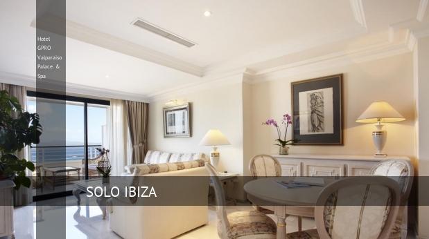 Hotel GPRO Valparaiso Palace & Spa oferta