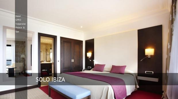 Hotel GPRO Valparaiso Palace & Spa opiniones