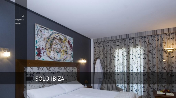 GR Mayurca Hotel reverva