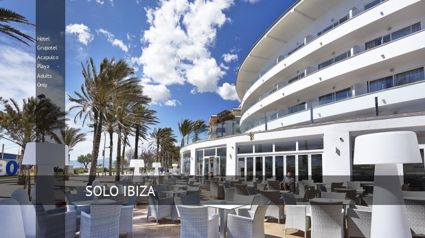 Hotel Grupotel Acapulco Playa - Solo Adultos booking