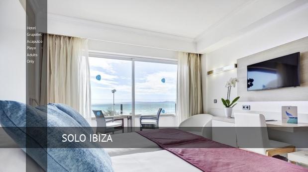 Hotel Grupotel Acapulco Playa - Solo Adultos reservas