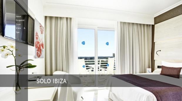 Hotel Grupotel Gran Vista & Spa reservas