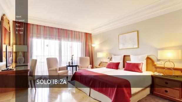 Hotel Grupotel Parc Natural & Spa oferta