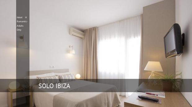 Hotel H Romantic- Solo Adultos reservas