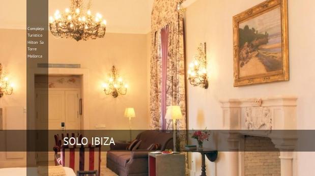 Complejo Turístico Hilton Sa Torre Mallorca book