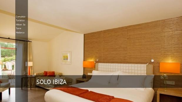 Complejo Turístico Hilton Sa Torre Mallorca Llucmajor