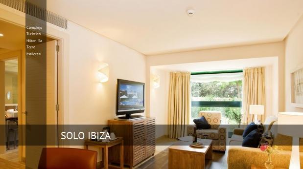 Complejo Turístico Hilton Sa Torre Mallorca opiniones
