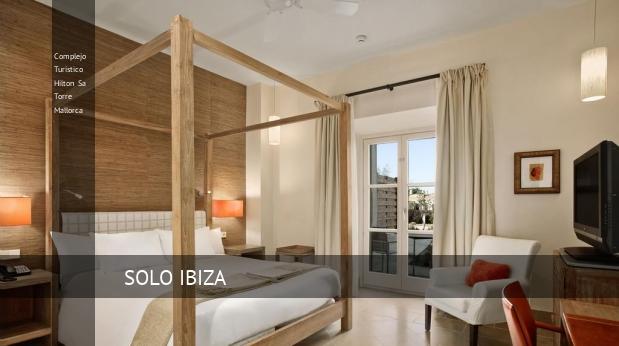 Complejo Turístico Hilton Sa Torre Mallorca reservas