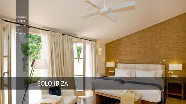Complejo Turístico Hilton Sa Torre Mallorca reverva