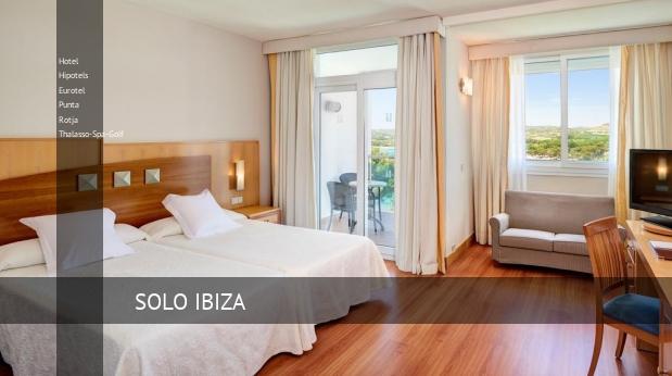 Hotel Hipotels Eurotel Punta Rotja Thalasso-Spa-Golf