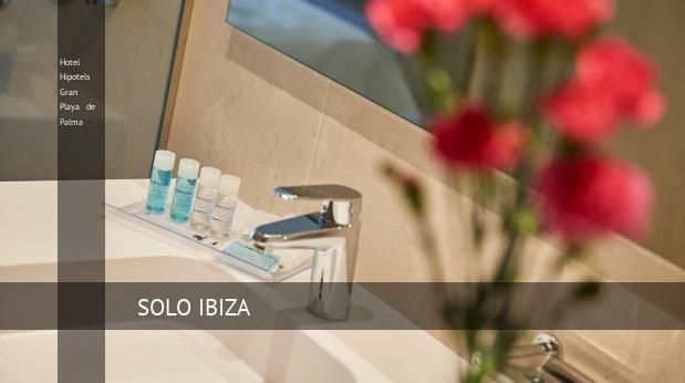 Hotel Hipotels Gran Playa de Palma barato