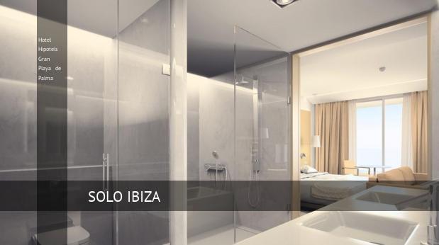 Hotel Hipotels Gran Playa de Palma book