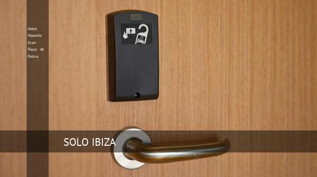 Hotel Hipotels Gran Playa de Palma consejo