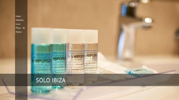 Hotel Hipotels Gran Playa de Palma consejos