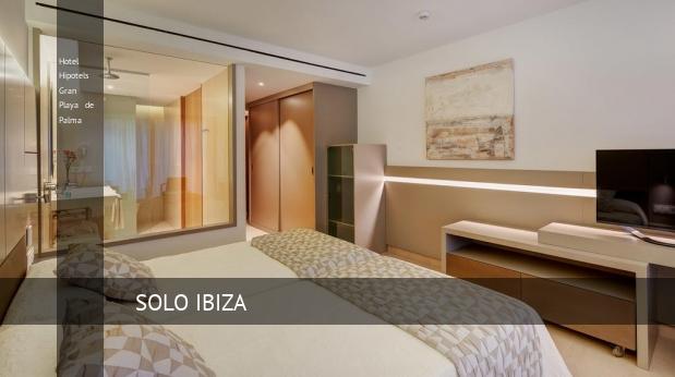 Hotel Hipotels Gran Playa de Palma oferta