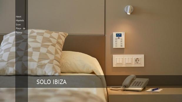 Hotel Hipotels Gran Playa de Palma reservas