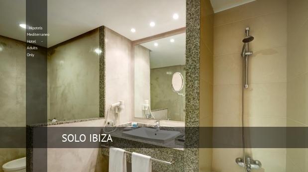 Hipotels Mediterraneo Hotel - Solo Adultos reservas