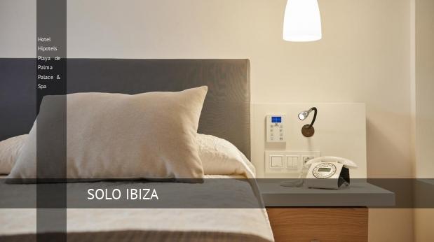 Hotel Hipotels Playa de Palma Palace & Spa barato