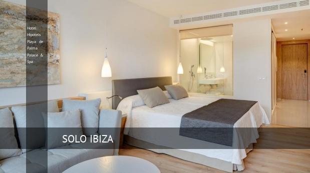 Hotel Hipotels Playa de Palma Palace & Spa opiniones
