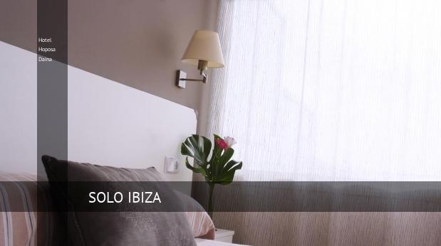 Hotel Hoposa Daina reverva