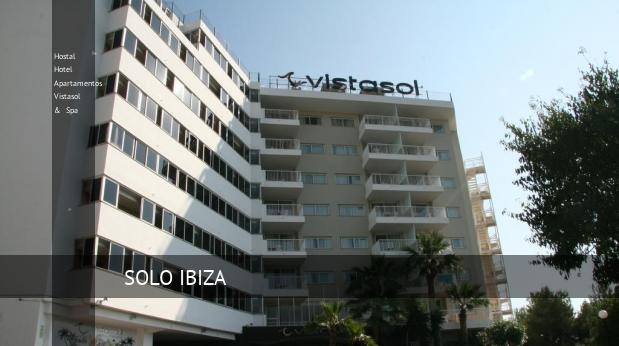 Hostal Hotel Apartamentos Vistasol & Spa opiniones