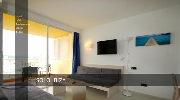 Hostal Hotel Apartamentos Vistasol & Spa reverva