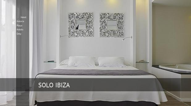 Hotel Astoria Playa Solo Adultos Mallorca