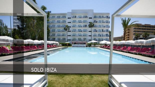 Hotel Astoria Playa Solo Adultos reverva