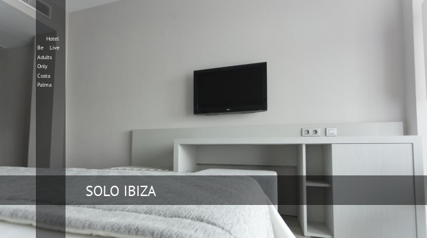 Hotel Be Live Solo Adultos Costa Palma booking