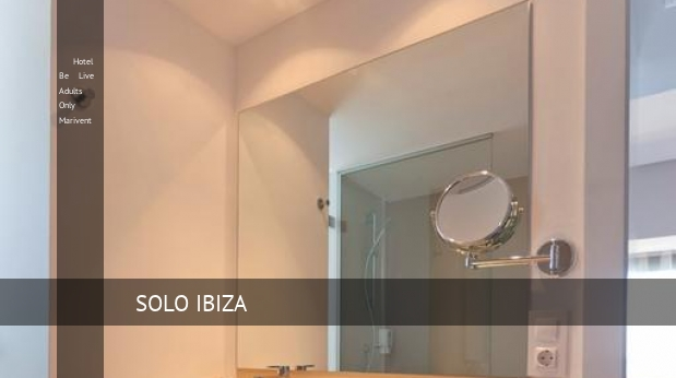 Hotel Be Live Solo Adultos Marivent barato