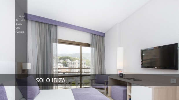 Hotel Be Live Solo Adultos Marivent oferta