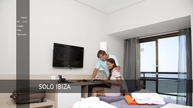 Hotel Be Live Solo Adultos Marivent reverva