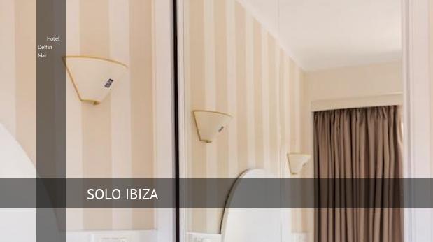 Hotel Delfin Mar reservas