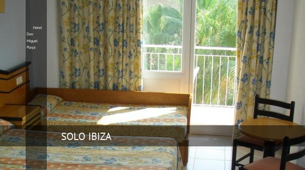 Hotel Don Miguel Playa reservas