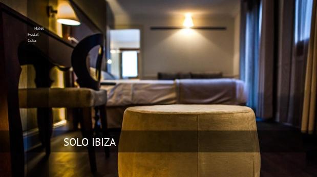 Hotel Hostal Cuba opiniones