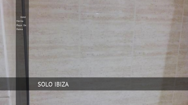 Hotel Marina Playa De Palma opiniones