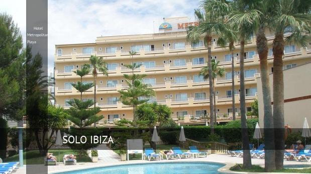 Hotel Hotel Metropolitan Playa