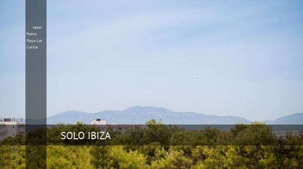 Hotel Palma Playa-Los Cactus reservas