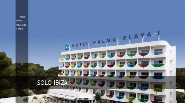 Hotel Palma Playa-Los Cactus reverva