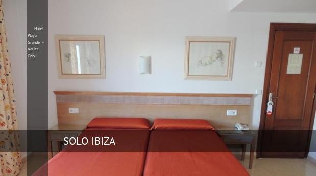 Hotel Playa Grande - Solo Adultos reservas