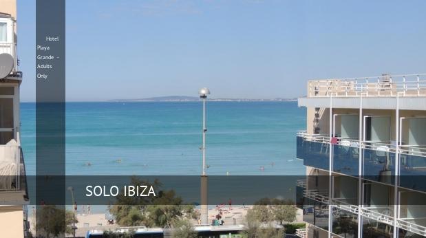 Hotel Playa Grande - Solo Adultos reverva