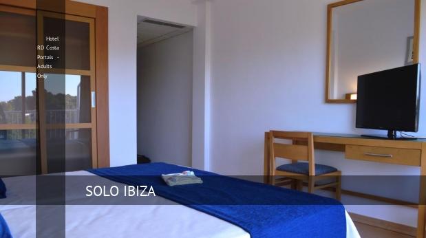 Hotel RD Costa Portals - Solo Adultos Mallorca